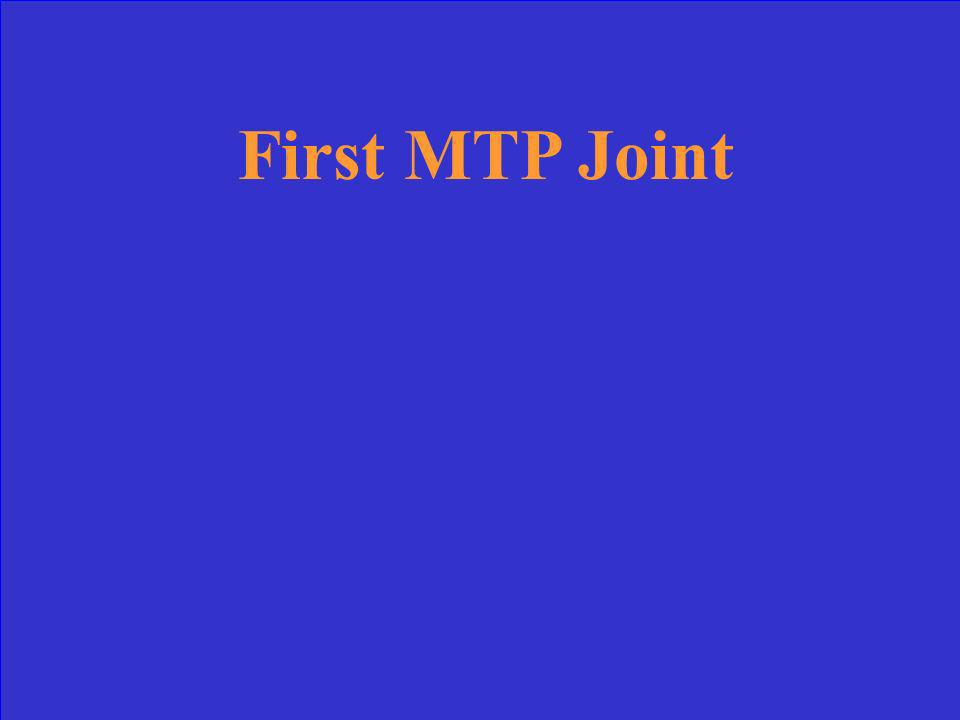 First MTP Joint