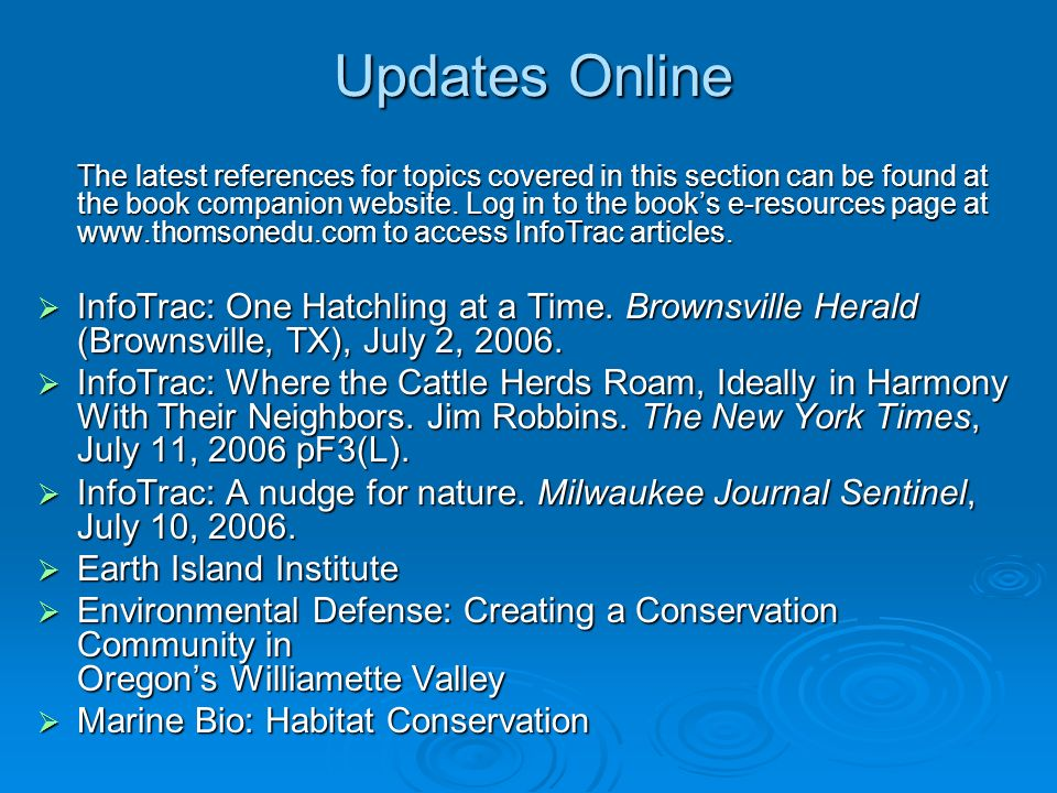 Updates Online The latest references for topics covered in this section can be found at the book companion website. Log in to the books e-resources pa