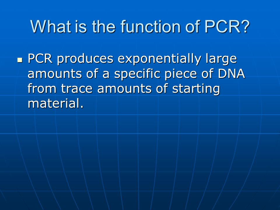 What is the function of PCR.