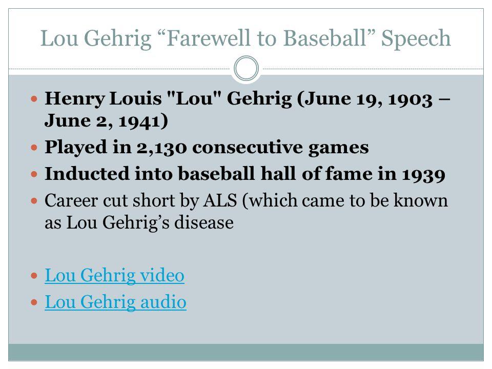 Lou Gehrig Farewell to Baseball Speech Henry Louis