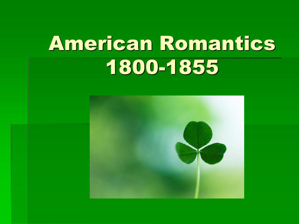 American Romantics 1800-1855