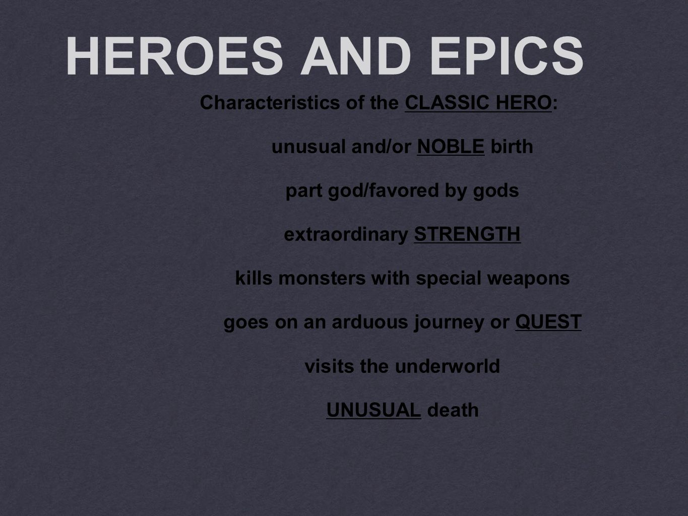 Essential Question How do classic heroes differ from modern heroes