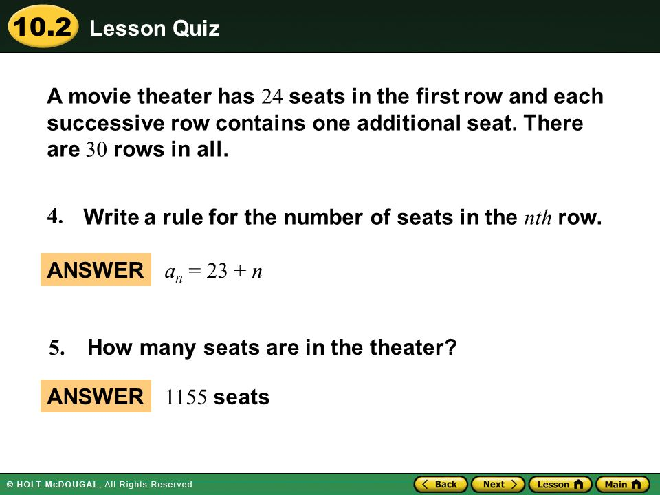 10.2 5. How many seats are in the theater? A movie theater has 24 seats in the first row and each successive row contains one additional seat. There a