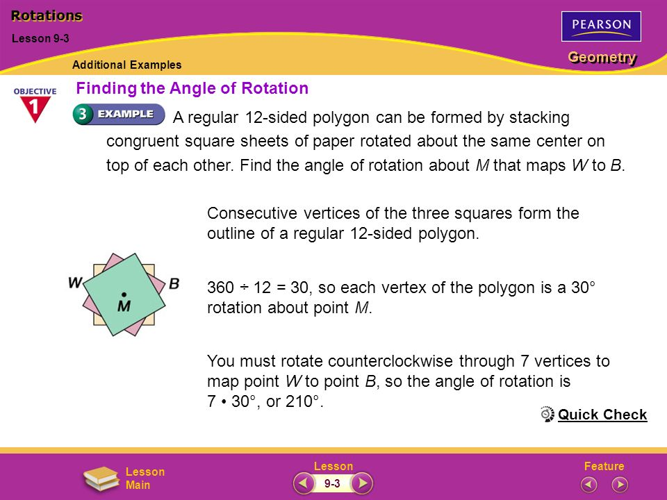 FeatureLesson Geometry Lesson Main A regular 12-sided polygon can be formed by stacking congruent square sheets of paper rotated about the same center
