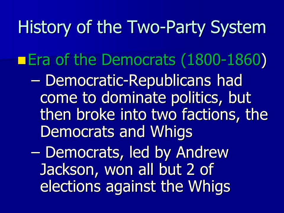 History of the Two-Party System Federalists Led by Alexander Hamilton Led by Alexander Hamilton Represented wealthy and upper-class interests Represen