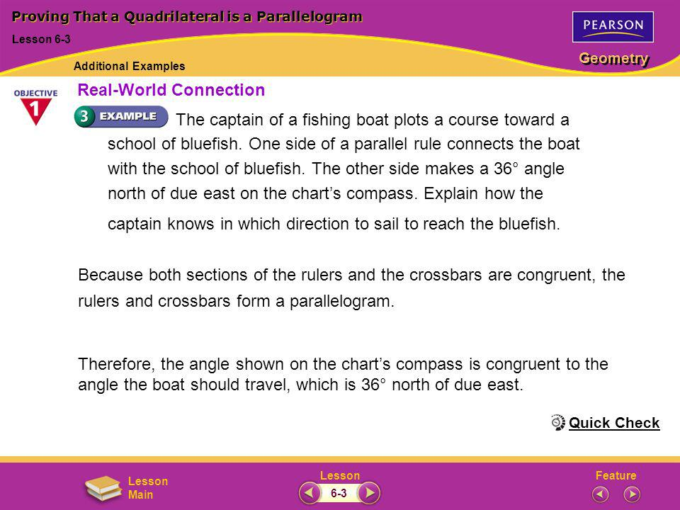 FeatureLesson Geometry Lesson Main The captain of a fishing boat plots a course toward a school of bluefish. One side of a parallel rule connects the