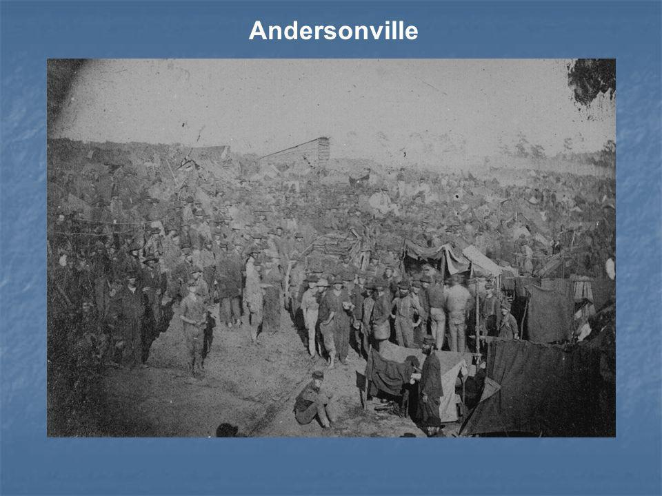 Andersonville Georgia (South) Georgia (South) overcrowding, starvation, disease, scurvy, and cruelty overcrowding, starvation, disease, scurvy, and cr
