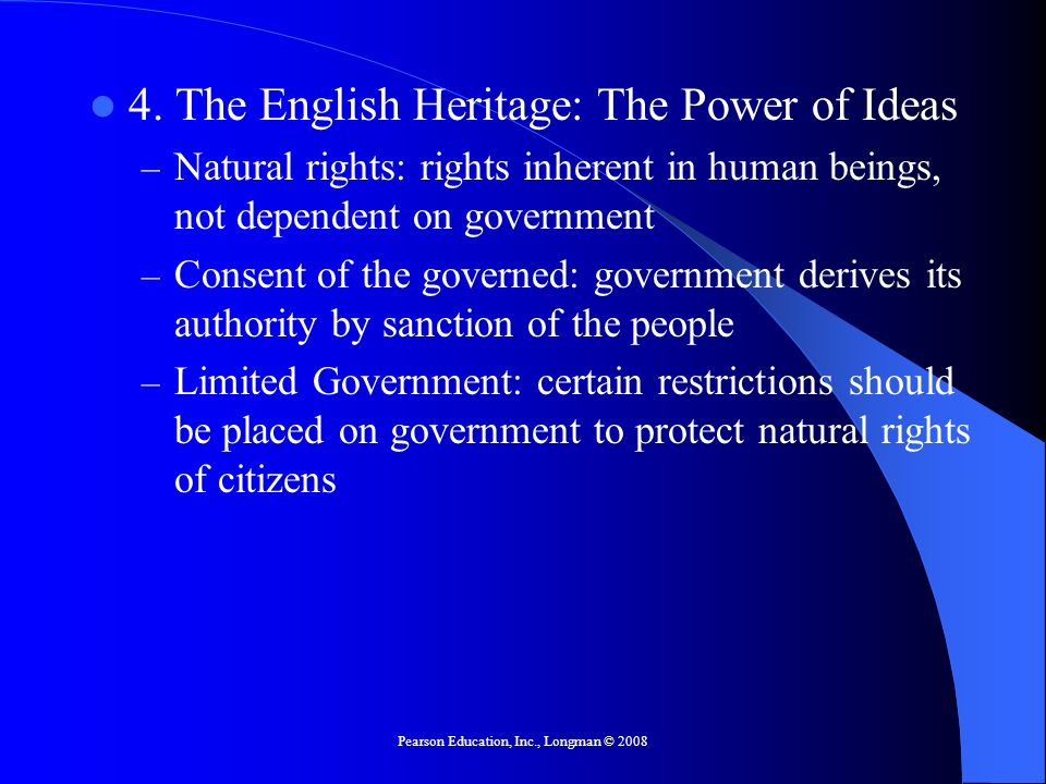 Pearson Education, Inc., Longman © 2008 Objective 5 Describe the formal and informal processes by which the Constitution is changed in response to new items on the policy agenda.