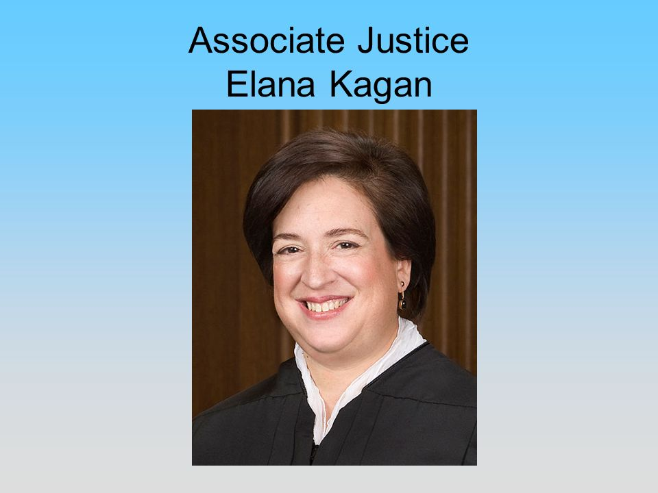 Associate Justice Elana Kagan