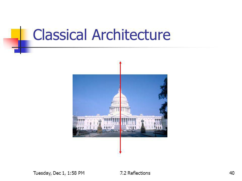 Tuesday, Dec 1, 1:58 PM7.2 Reflections40 Classical Architecture