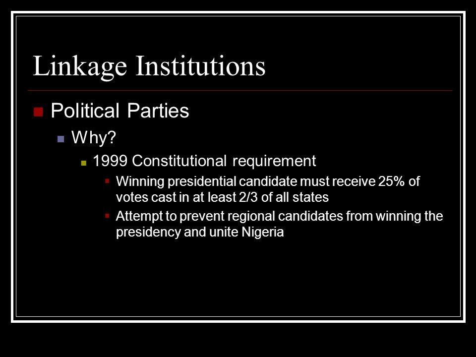 Linkage Institutions Political Parties Why.