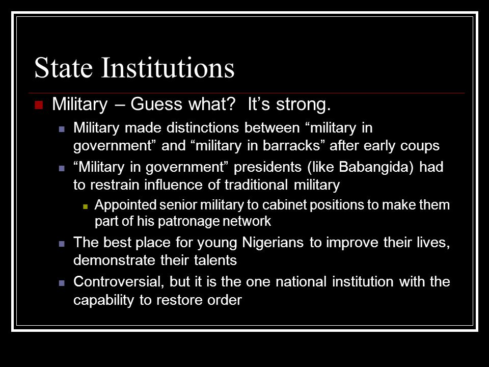 State Institutions Military – Guess what. Its strong.