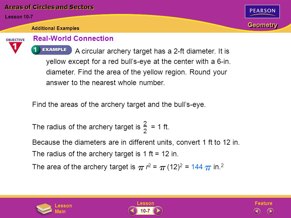 FeatureLesson Geometry Lesson Main Because the diameters are in different units, convert 1 ft to 12 in.