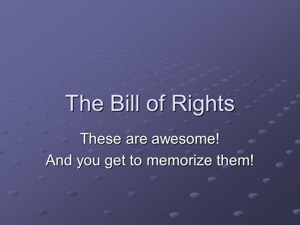 The First Ten Amendments…