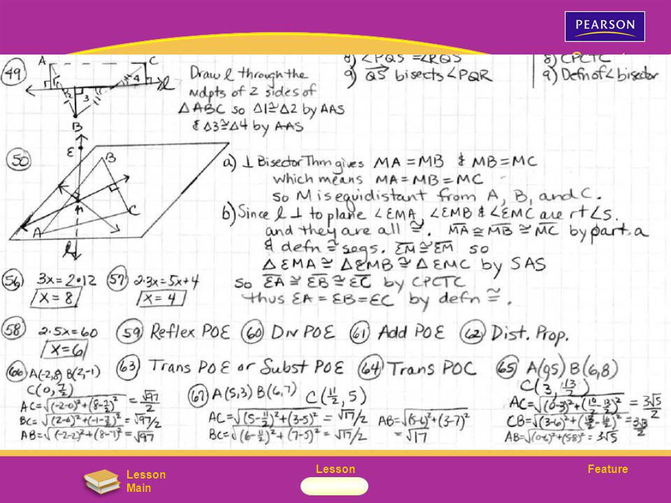 FeatureLesson Geometry Lesson Main Lesson 5-3 Concurrent Lines, Medians, and Altitudes 5-3 When three or more lines intersect at one point, the lines are said to be concurrent.