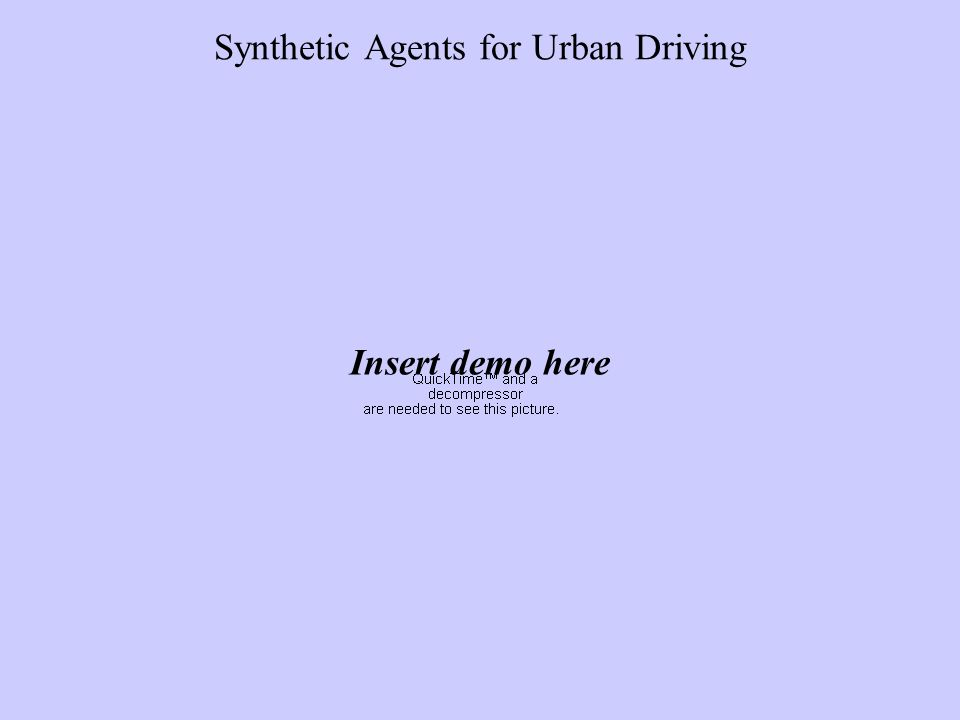 Synthetic Agents for Urban Driving Insert demo here