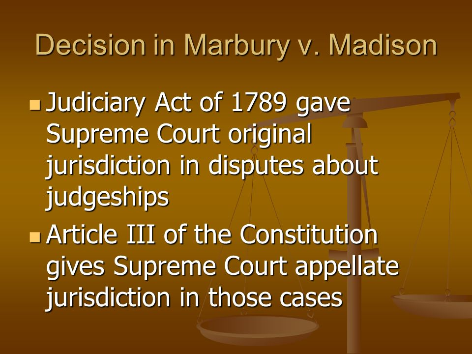Marbury v. Madison Jefferson was very upset Jefferson ordered Madison not to deliver the commissions Marbury, who was to be a judge, sued Madison