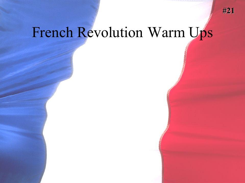 French Revolution Warm Ups #21