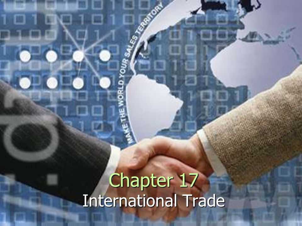 Chapter 17 International Trade