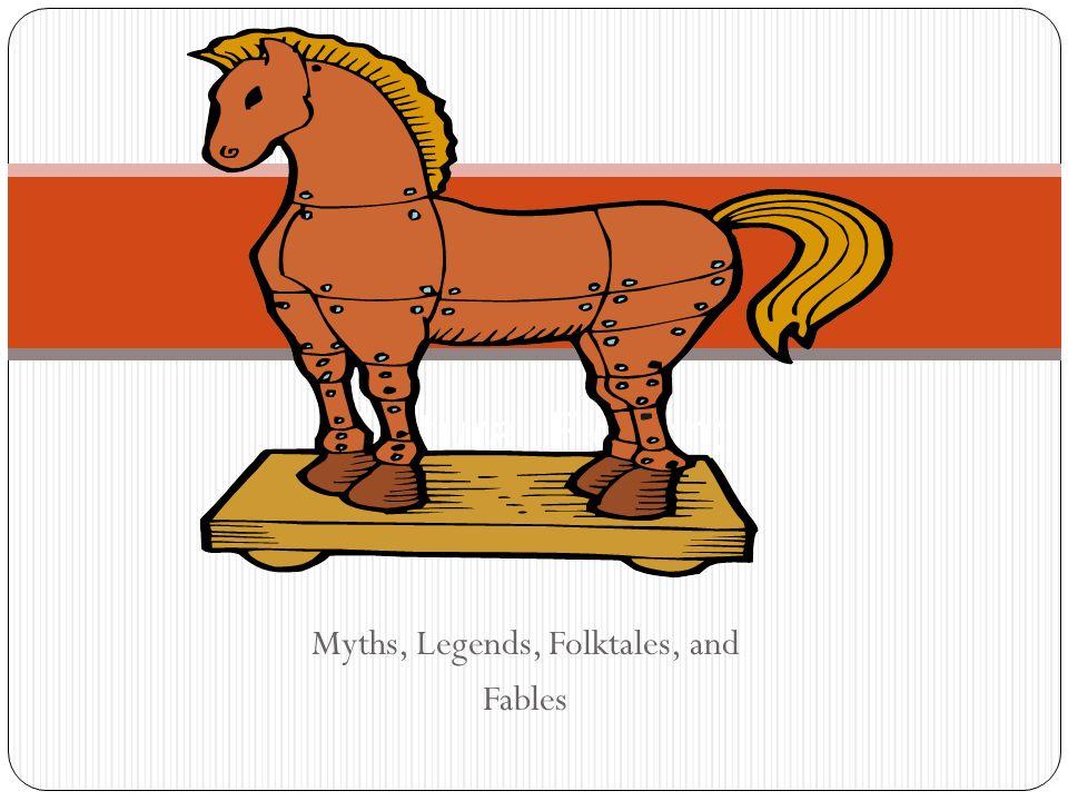 Myths, Legends, Folktales, and Fables Cultural Fiction: