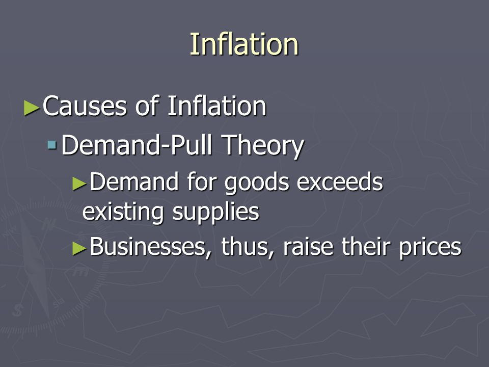 Inflation Causes of Inflation Causes of Inflation Quantity Theory Quantity Theory Having too much money in the economy causes inflation Having too muc