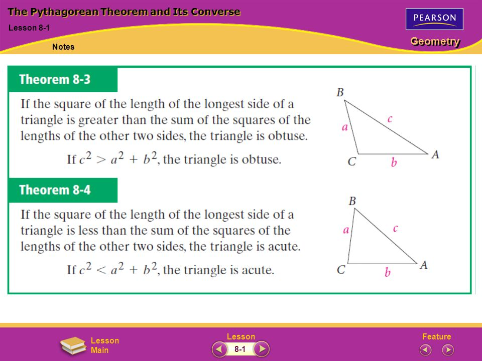 FeatureLesson Geometry Lesson Main Lesson 8-1 The Pythagorean Theorem and Its Converse Notes 8-1