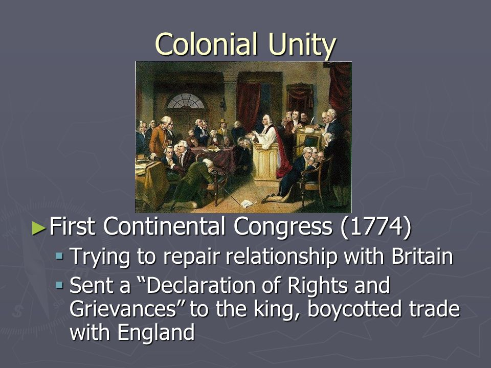 Colonial Unity Stamp Act Congress (1765) 9 colonies joined together to protest Englands Stamp Act, and England repealed it