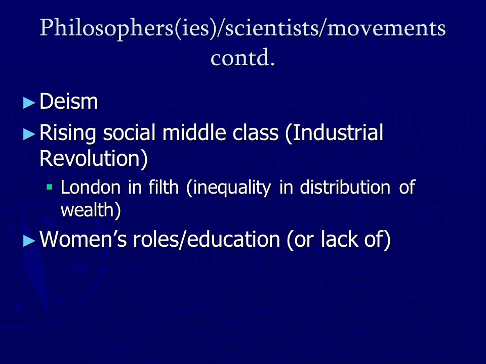 Philosophers(ies)/scientists/movements contd.