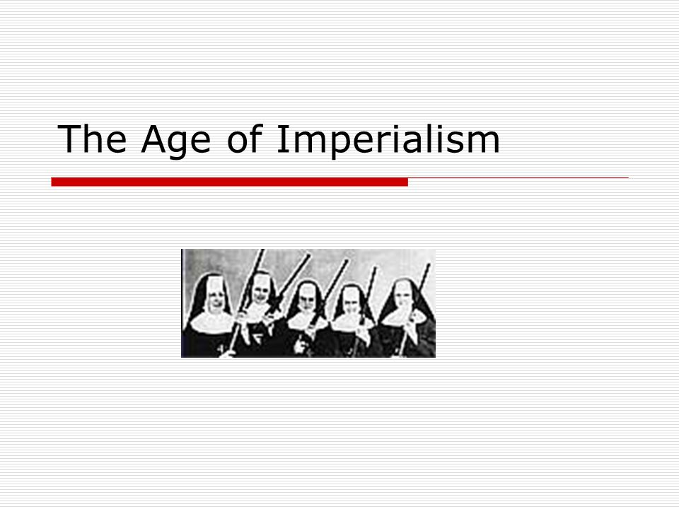 Causes of Imperialism Definition: Imperialism is the seizure of a country or territory by a stronger country.