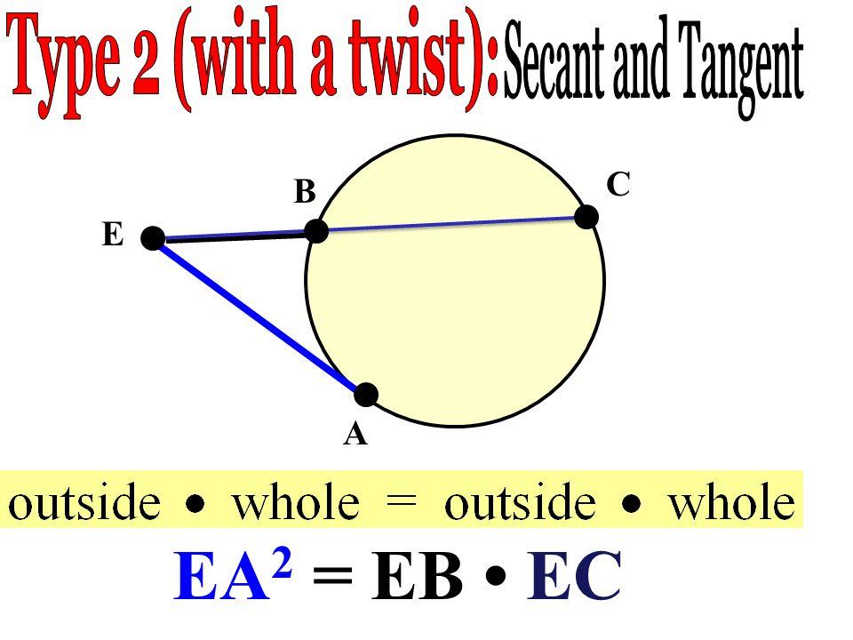 E A B C EA 2 = EB EC