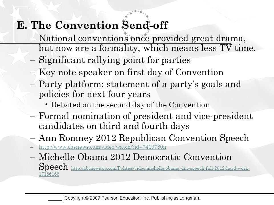 E. The Convention Send-off –National conventions once provided great drama, but now are a formality, which means less TV time. –Significant rallying p