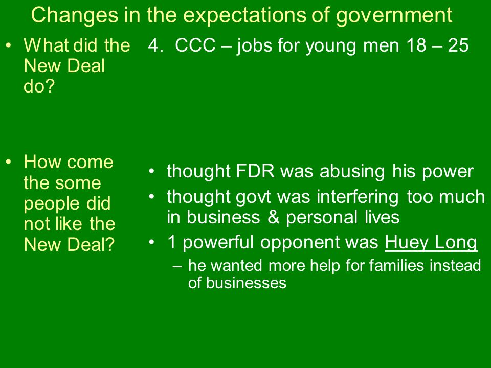 Changes in the expectations of government What did the New Deal do.