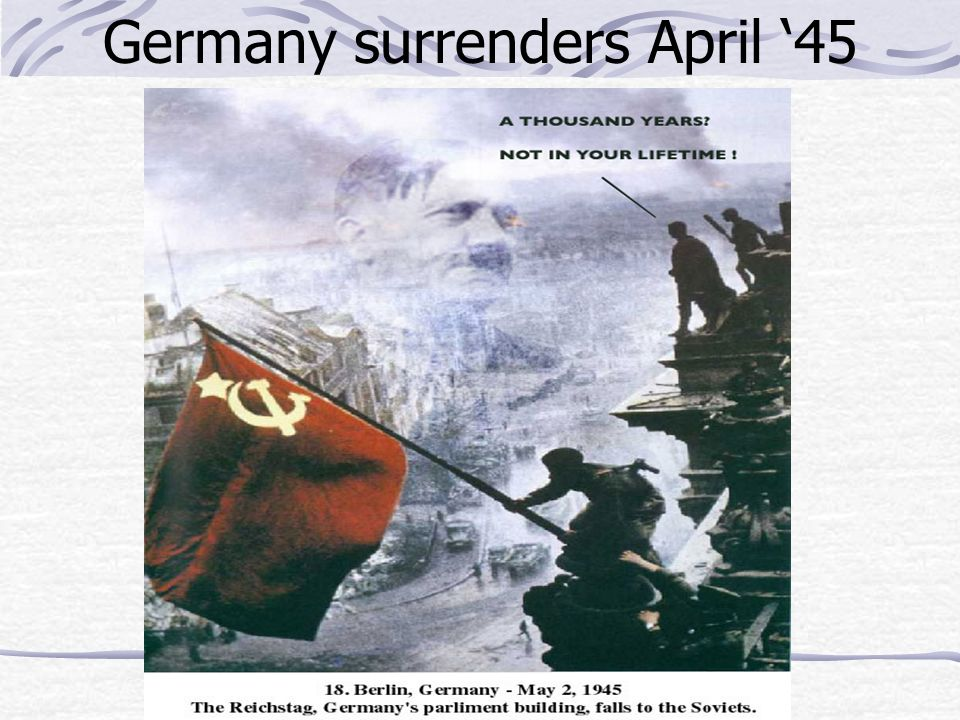 Germany surrenders April 45