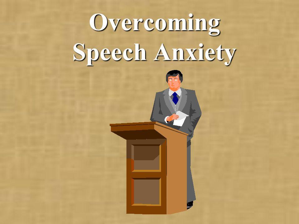 Overcoming Speech Anxiety