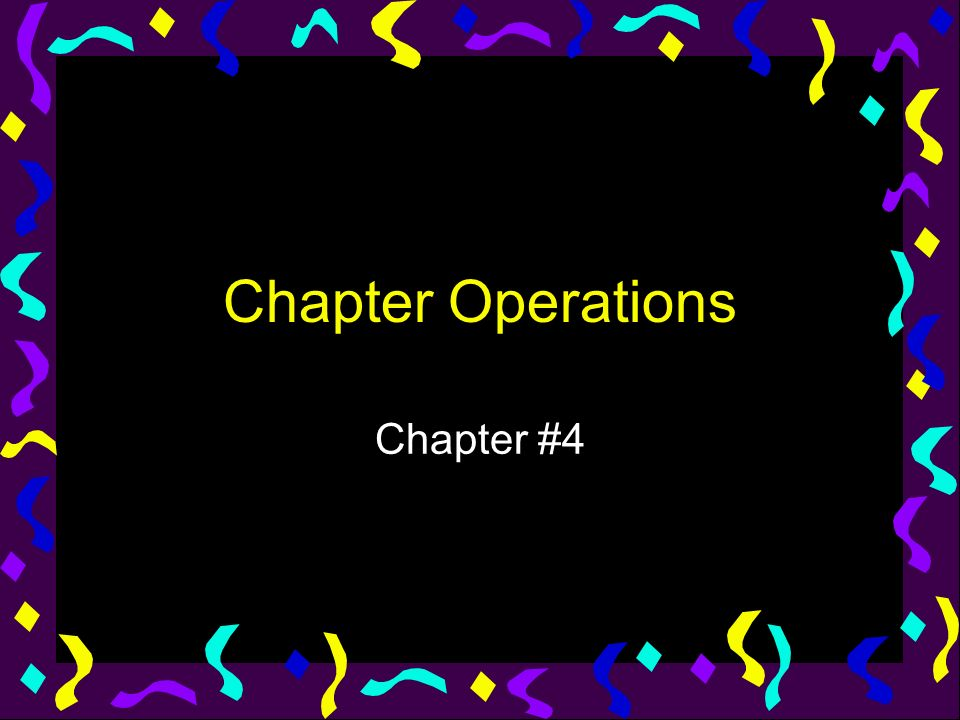 Chapter Operations Chapter #4