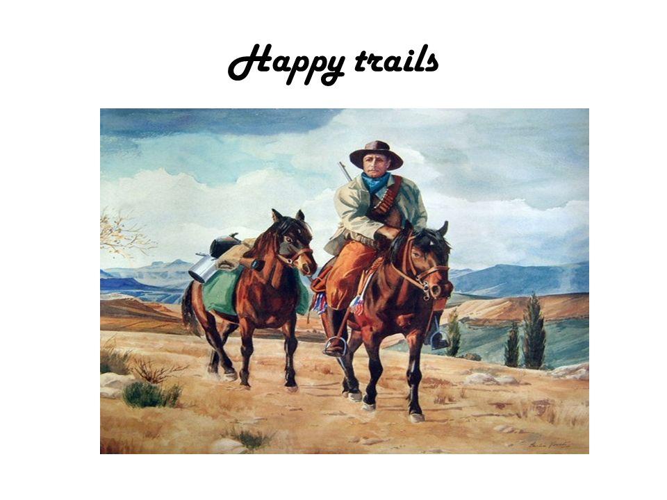 Happy trails