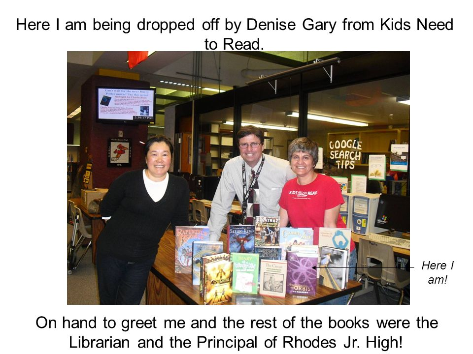 Here I am being dropped off by Denise Gary from Kids Need to Read.