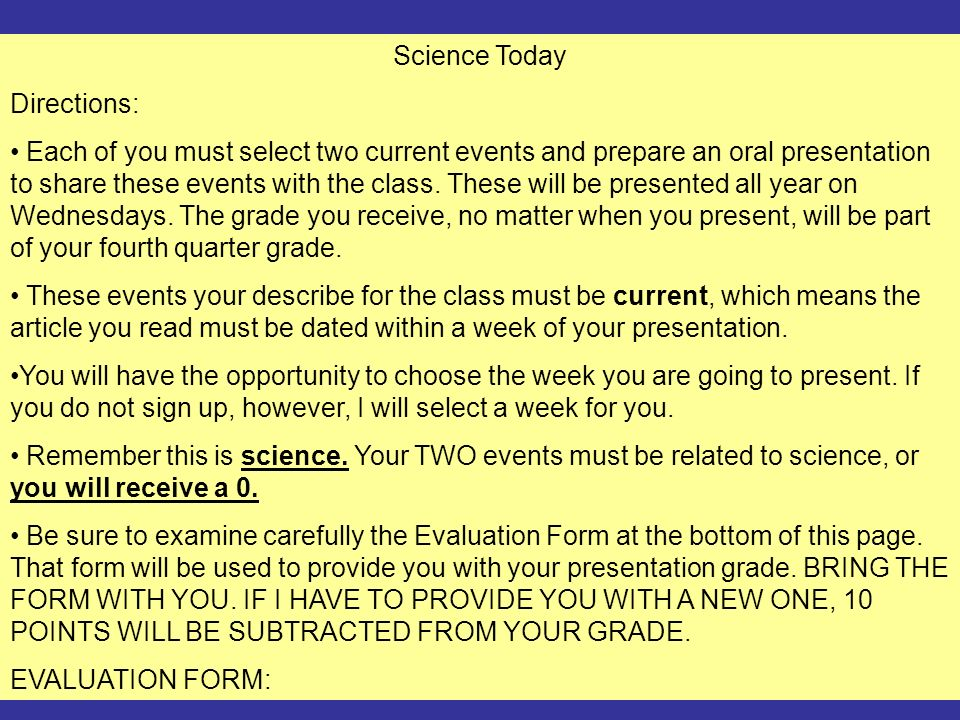 ©Marzano&Associates Science Today Directions: Each of you must select two current events and prepare an oral presentation to share these events with t
