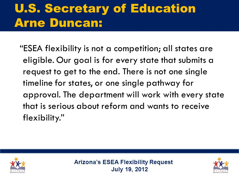 ESEA flexibility is not a competition; all states are eligible.