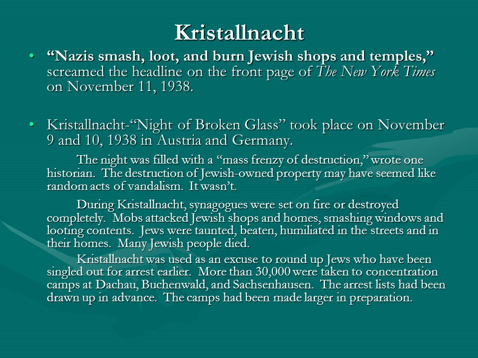 Kristallnacht Nazis smash, loot, and burn Jewish shops and temples, screamed the headline on the front page of The New York Times on November 11, 1938