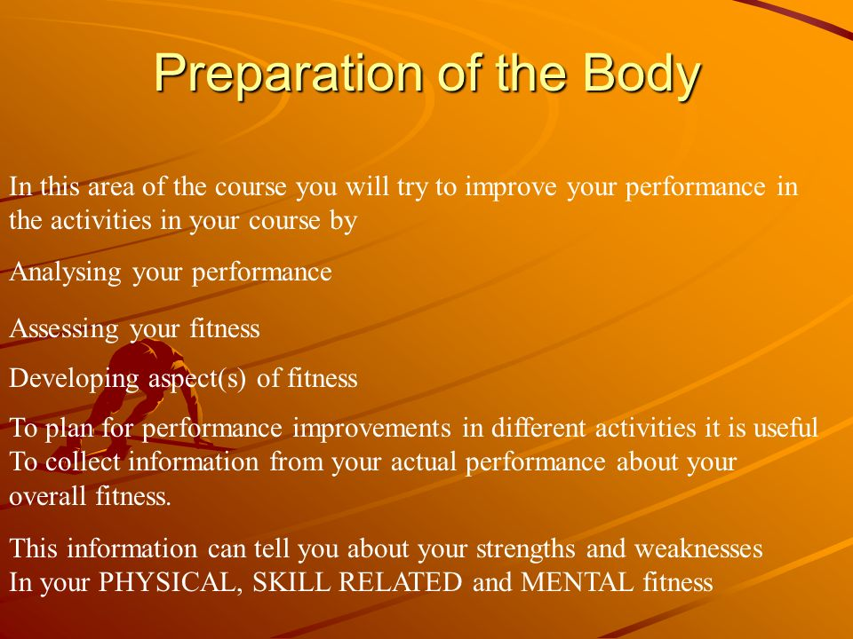 Gathering information about your fitness You can gather information about your fitness from Within the activity or Out with the activity How could you gather information about your fitness from WITHIN The activity .
