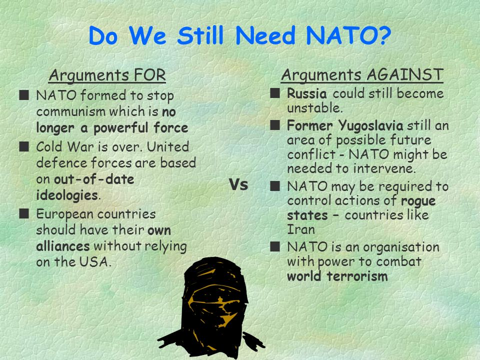 NATOs Changing Role The role of NATO has changed since the end of the Cold War The new approach includes: Less dependence on nuclear weapons. More fle