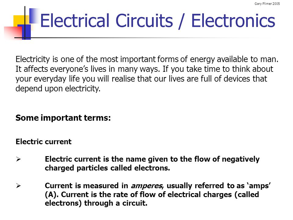 Gary Plimer 2005 Pupil Activity 1) Copy the circuit shown below into your note book.