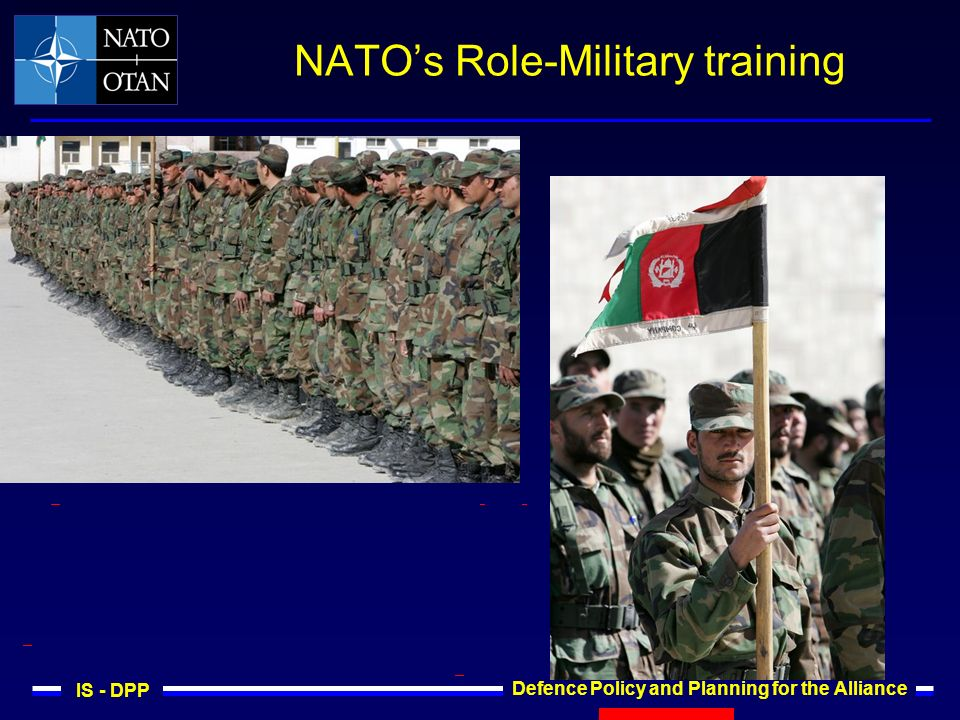 IS - DPP Defence Policy and Planning for the Alliance NATOs Role-Military training
