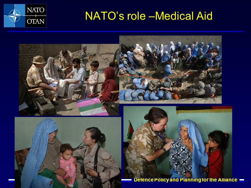 IS - DPP Defence Policy and Planning for the Alliance NATOs role –Medical Aid