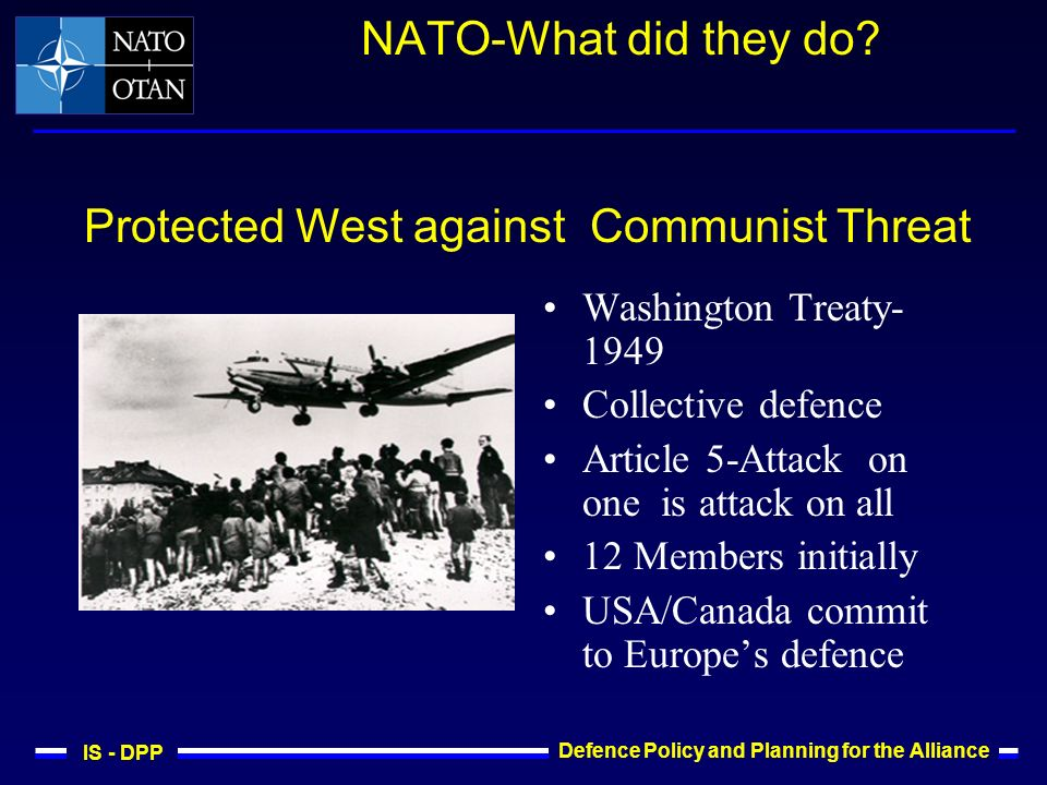 IS - DPP Defence Policy and Planning for the Alliance NATO-What did they do.
