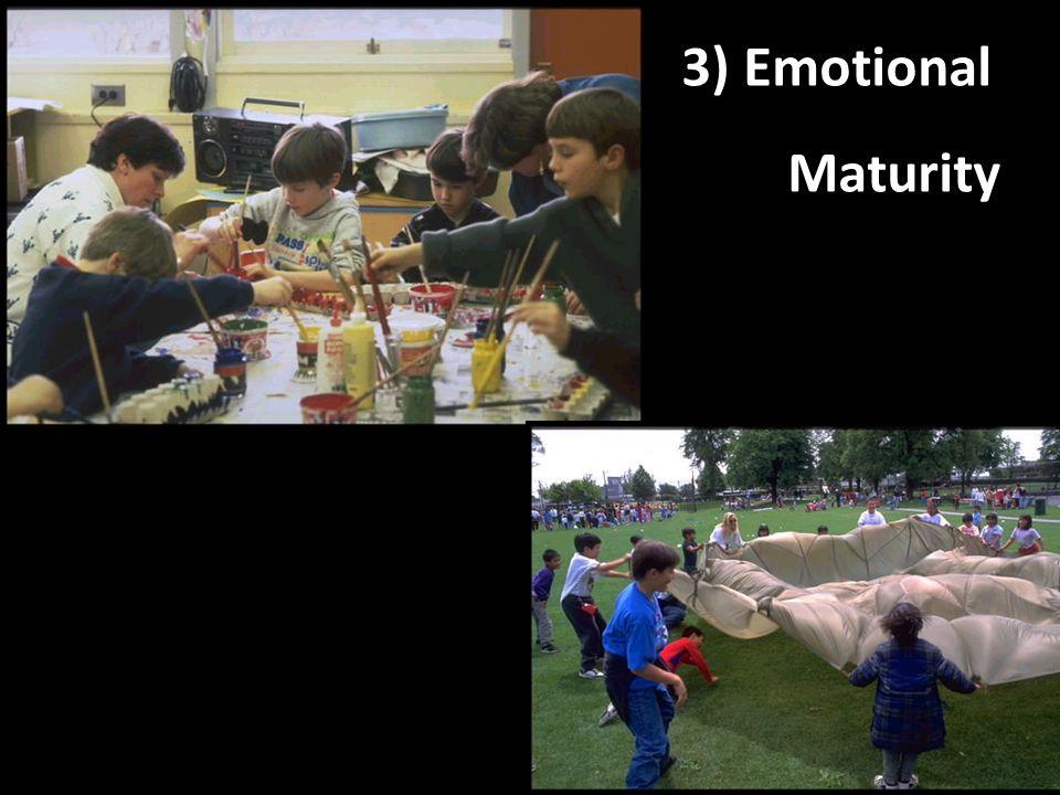 3) Emotional Maturity