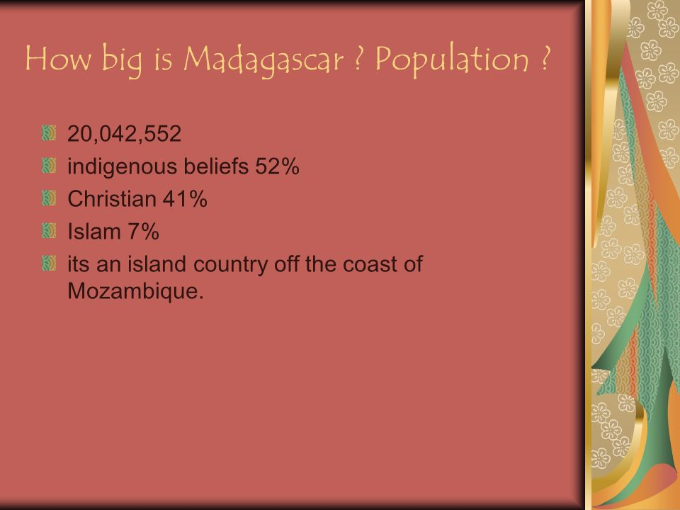 How big is Madagascar . Population .