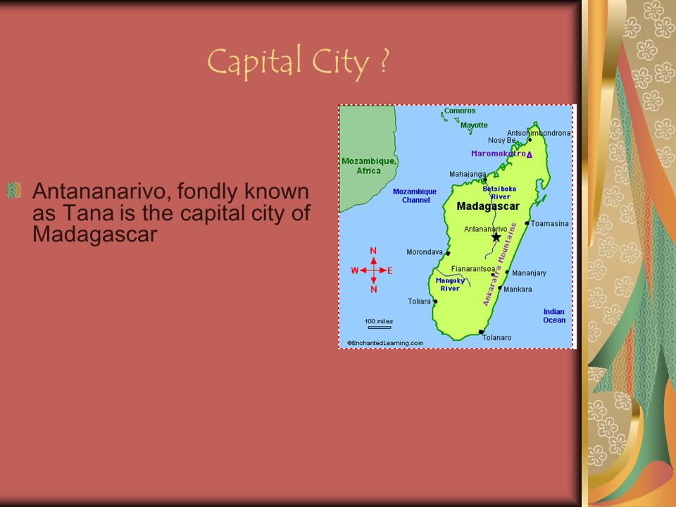 Capital City Antananarivo, fondly known as Tana is the capital city of Madagascar