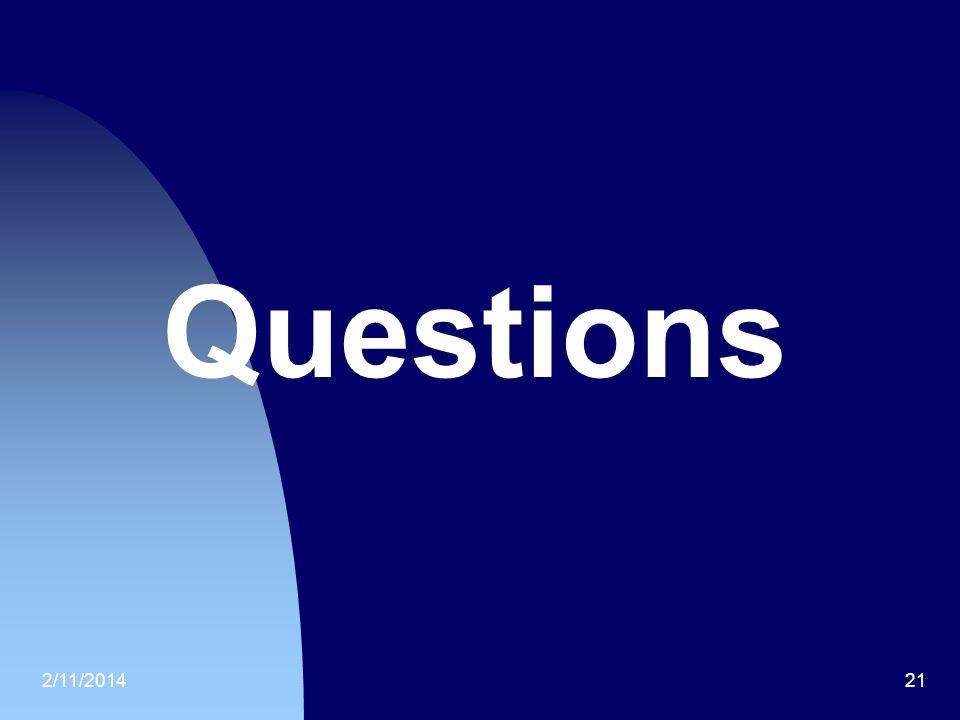 2/11/201421 Questions